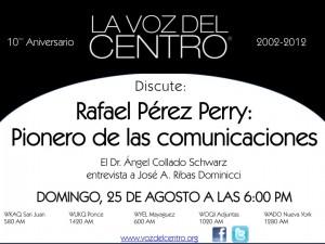 Rafael Pérez Perry: pionero de las comunicaciones